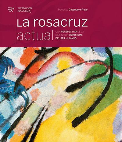 La Rosacruz actual, libro fundación Rosacruz