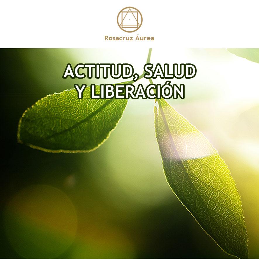 Actitud, Salud y Liberación